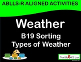 ABLLS-R ALIGNED WORKBOXES B19 Weather- Sorting types of weather