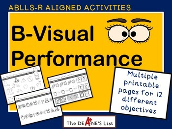 ABLLS-R ALIGNED ACTIVITIES  B Visual Performance