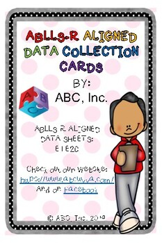 ABLLS-R E1-E20 Aligned 4x6 Data Task Cards
