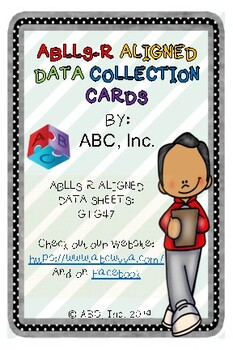 ABLLS-R G1-G47 Aligned 4x6 Data Task Cards