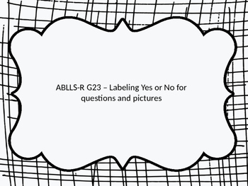 ABLLS-R Label Yes or No
