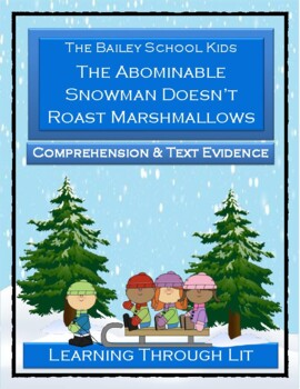 ABOMINABLE SNOWMAN DOESN'T ROAST MARSHMALLOWS * Comprehension & Text Evidence