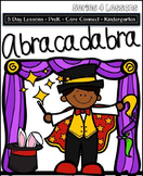 ABRACADABRA  (5-day Unit) Preschool Pre-K Kindergarten Curriculum