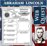 ABRAHAM LINCOLN U.S. PRESIDENT WebQuest Research Project Biography