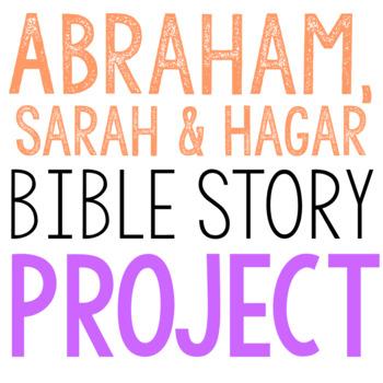 ABRAHAM, SARAH, AND HAGAR: Bible Story Brochure Project Activity