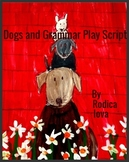 Dogs and Grammar Play Script