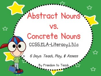 ABSTRACT NOUNS ~ Teach, Play, & Assess ~ 6 Days of Plans!