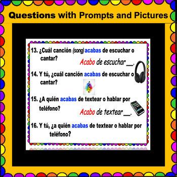 ACABAR DE + INFINITIVE Questions for Spanish Class