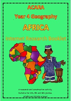 ACARA Geography Yr 4 Africa - Internet Research Booklet