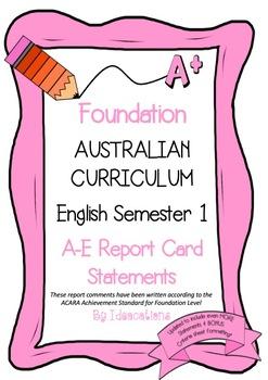 Australian Curriculum Report Comments Foundation English Semester 1