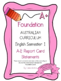 Australian Curriculum Report Comments Foundation English Semester 1