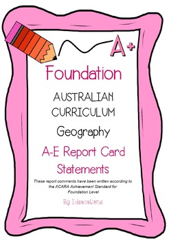 Australian Curriculum Report Comments Foundation Geography
