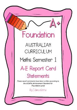 Australian Curriculum Report Comments Foundation Maths Semester 1