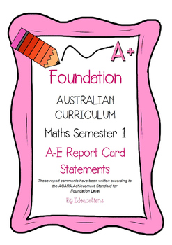 Australian Curriculum Report Comments Foundation Maths Semester 1