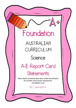 Australian Curriculum Report Comments Foundation Science