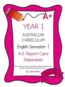 Australian Curriculum Report Comments Year 1 English Semester 1