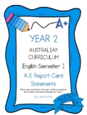 Australian Curriculum Report Comments Year 2 English Semester 1