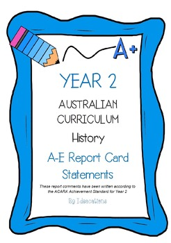 Australian Curriculum Report Comments Year 2 History