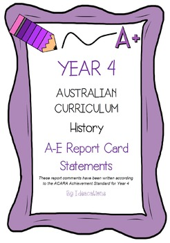 Australian Curriculum Report Comments Year 4 History