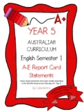 Australian Curriculum Report Comments Year 5 English Semester 1