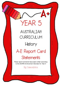 Australian Curriculum Report Comments Year 5 History