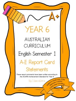 Australian Curriculum Report Comments Year 6 English Semester 1