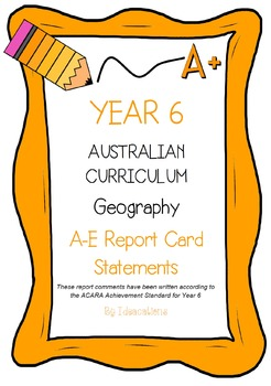 Australian Curriculum Report Comments Year 6 Geography
