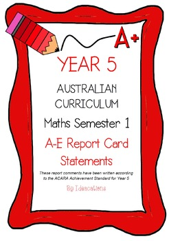 Australian Curriculum Report Comments Year 5 Maths Semester 1