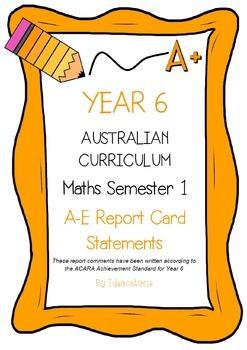Australian Curriculum Report Comments Year 6 Maths Semester 1