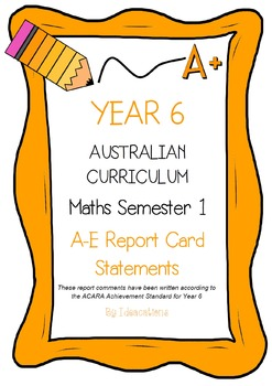 Australian Curriculum Report Comments Year 6 Maths Semester 1