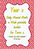 ACARA, Year 2, Term 2, 10 Week Daily Computation Warm-up Math Fact Booklet.