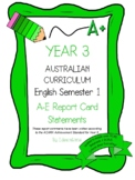 Australian Curriculum Report Comments Year 3 English Semester 1