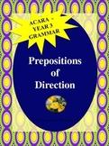 NAPLAN: Year 3 Grammar - Prepositions of Direction