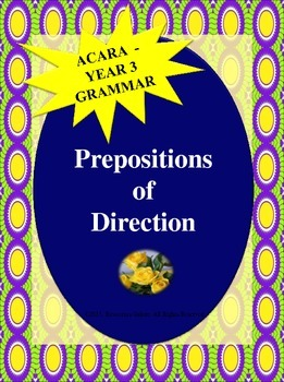 NAPLAN: Year 3 Grammar - Prepositions of Direction