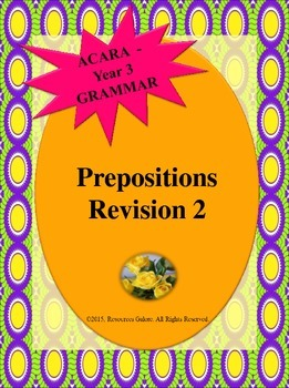 NAPLAN: Year 3 Prepositions Revision 2