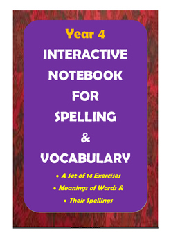 ACARA Year 4 - Interactive Notebook for Spelling and Vocabulary