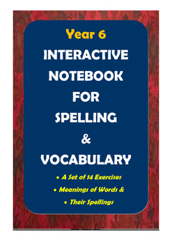 ACARA Year 6 - Interactive Notebook for Spelling and Vocabulary