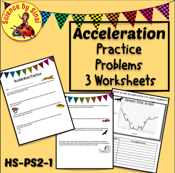 ACCELERATION FORMULA Practice Problems Review 3 Worksheets HS-PS2-1