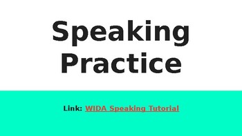 ACCESS Speaking Practice Presentation Lesson- EL Support