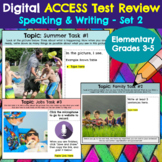 ACCESS Test *Speaking and Writing* Practice - Elementary (Set 2)