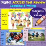ACCESS Test *Speaking and Writing* Practice- Kindergarten & 1st Grade