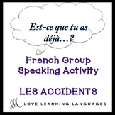 ACCIDENTS ET URGENCES  French Find Someone Who Activity: E