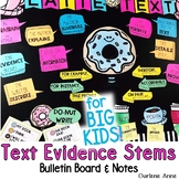 TEXT EVIDENCE STEMS BULLETIN BOARD AND STUDENT NOTES