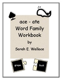 ACE-ATE WORD FAMILY ACTIVITIES