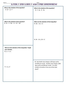 A.CED.1 and A.REI.1 and 3 Pre and Post Assessment/Test Alg