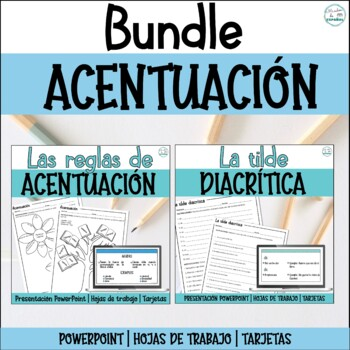 SPANISH ACCENTS/ACENTO DIACRITICO/TILDE DIACRITICA/REGLAS DE ACENTUACION