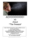 ACHOOOOOO! All About the Sneeze - A Non-fiction Reading Passage