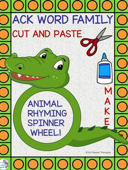 """ACK Word Family """"Cut and Paste"""" (Rhyming Spinner Wheel)"""