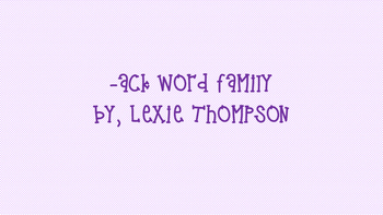 ACK word family activities!