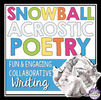ACROSTIC POETRY WRITING: SNOWBALL WRITING